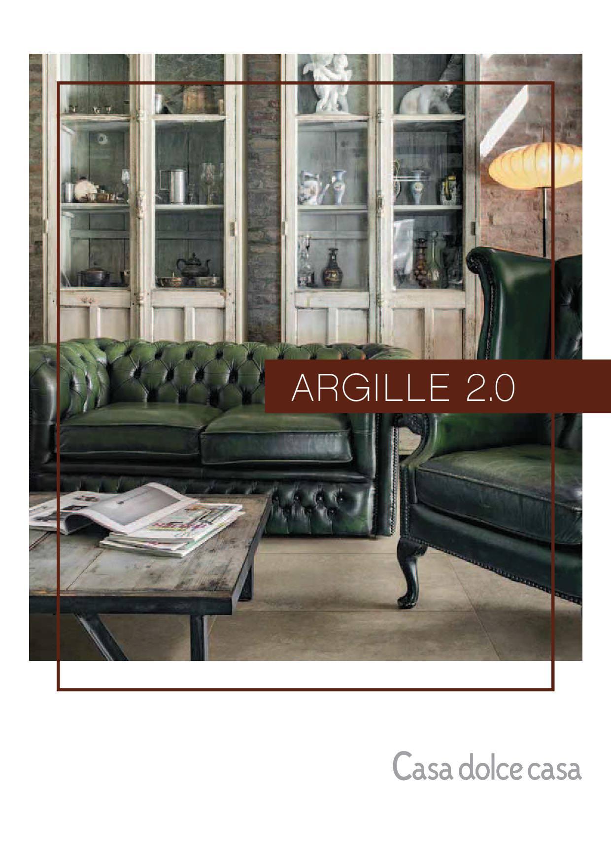 Casa dolce Casa ARGILLE 2.0