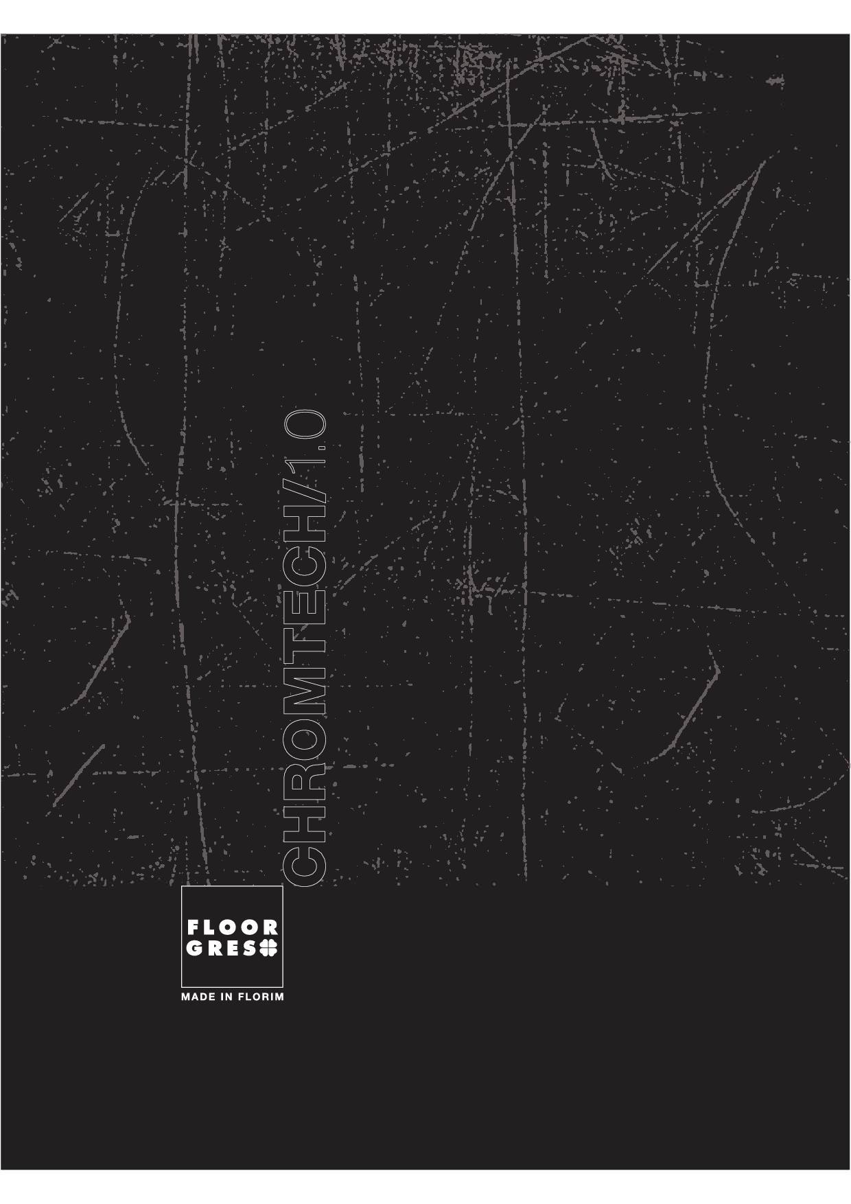 FLOORGRES CHROMTECH/1.0
